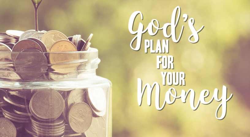 God's plan for your money – Part 1