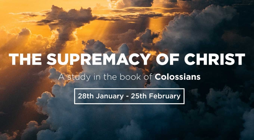 The Supremacy of Christ – Introduction