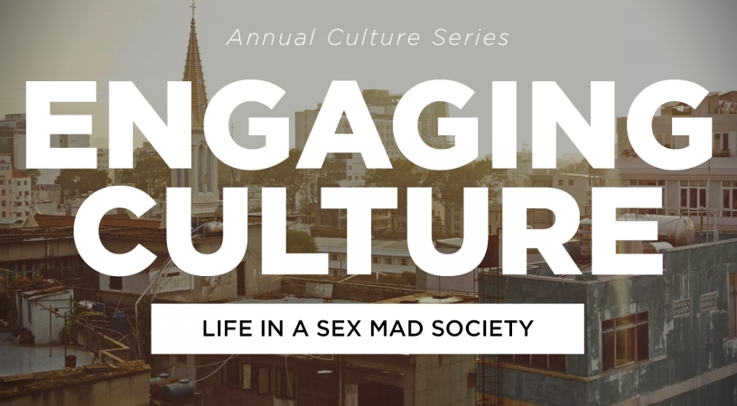 Engaging Culture – Life in a Sex Mad Society