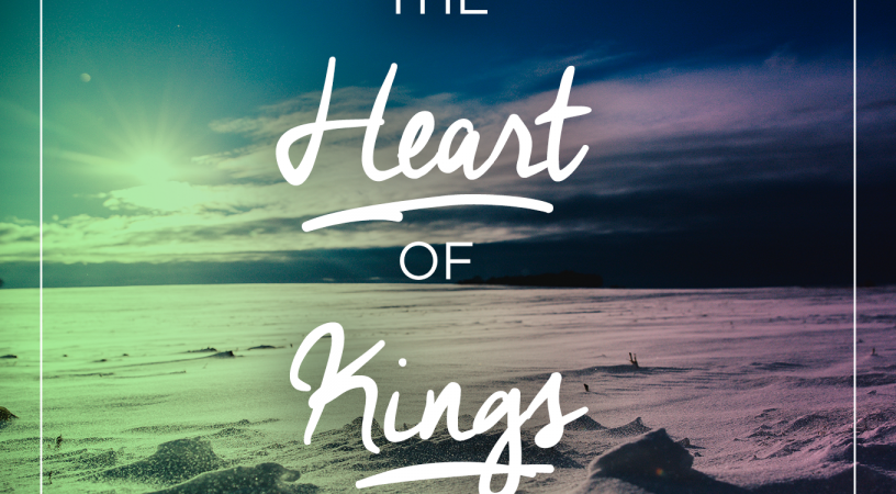 The Heart of Kings – Part 2
